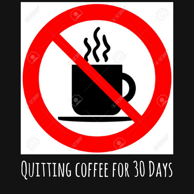 #1. Gaining Energy By Quitting Coffee For 30 Days