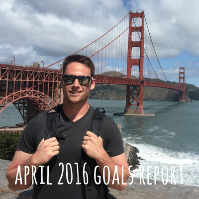 April 2016 Goals Report