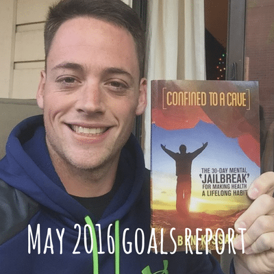 May 2016 Goals Report