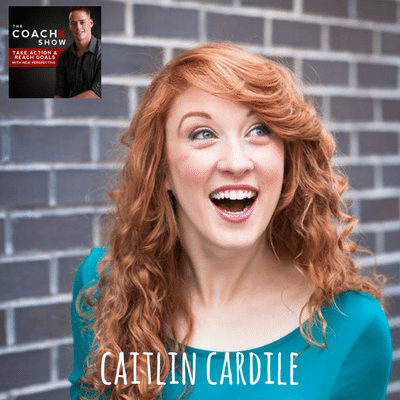 Ep1: Moving To LA To Pursue A Dream W/ Actress Caitlin Cardile