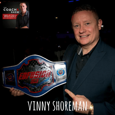 🎧EP8: Lose Weight, Beat Depression, And Crush Obstacles W/ Mindcoach Vinny Shoreman