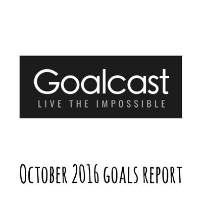 Ben Kissam's October 2016 Goals Report
